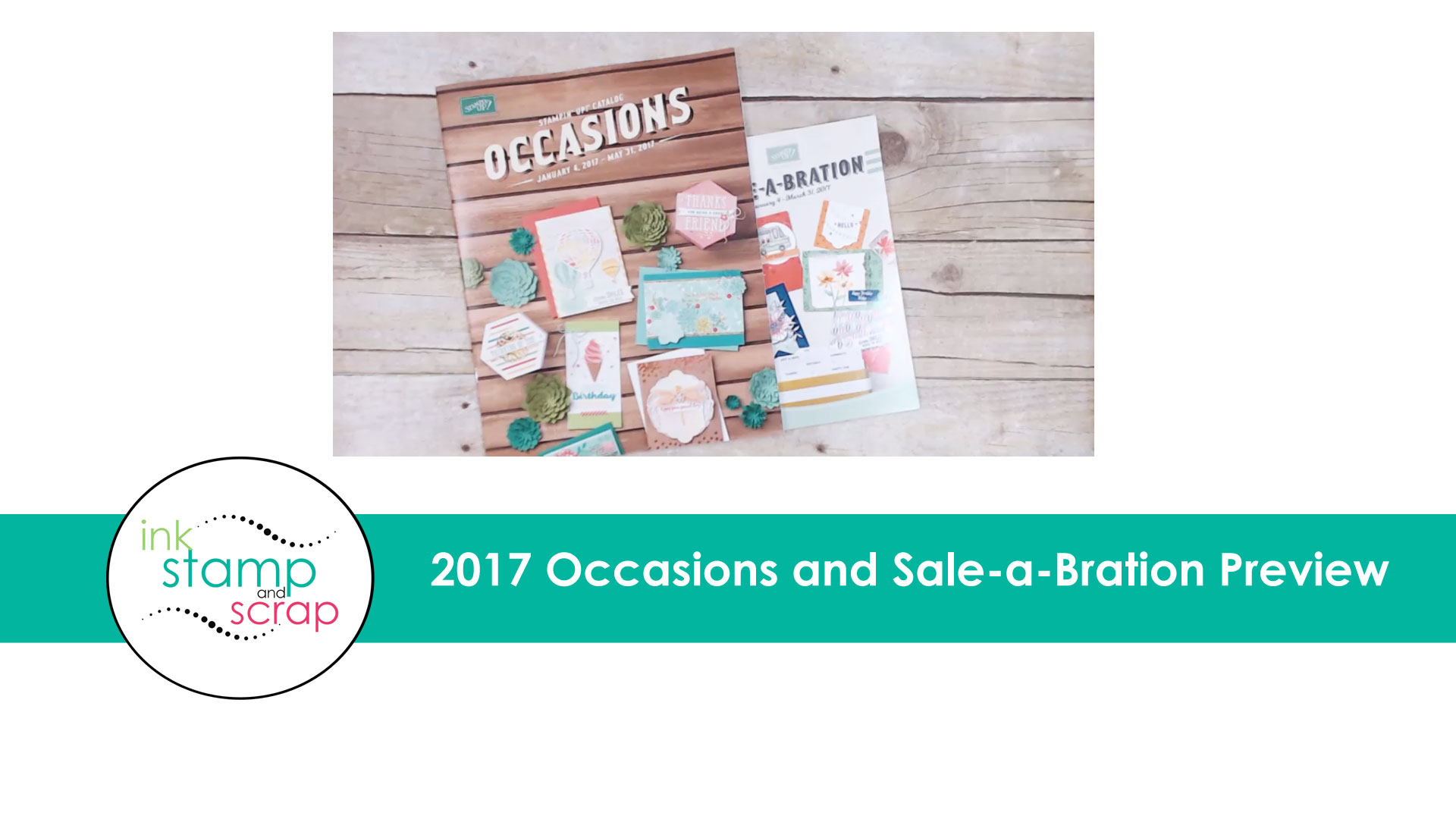 2017 Occasions and Sale-a-Bration Preview
