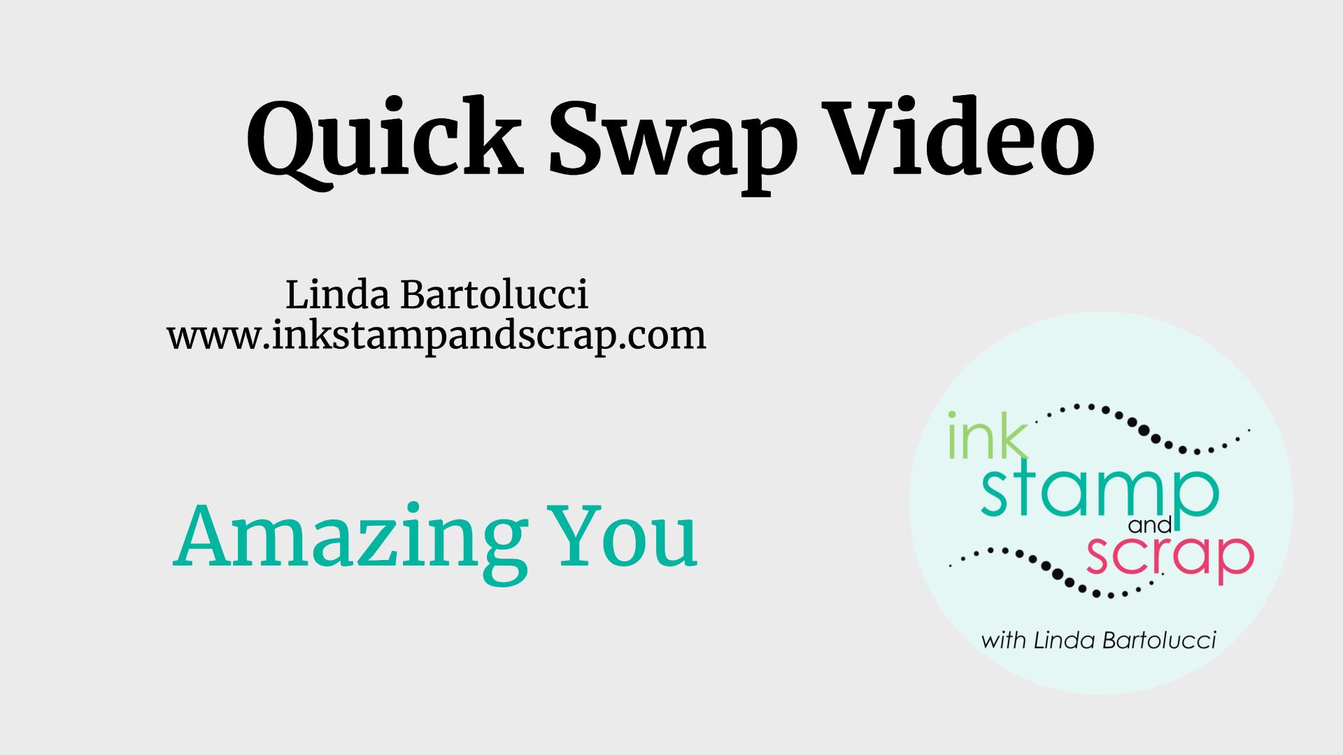 Quick Swap Video Amazing You