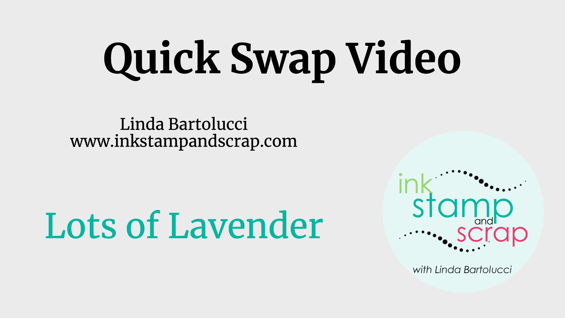 Lots of Lavender Quick Swap Video