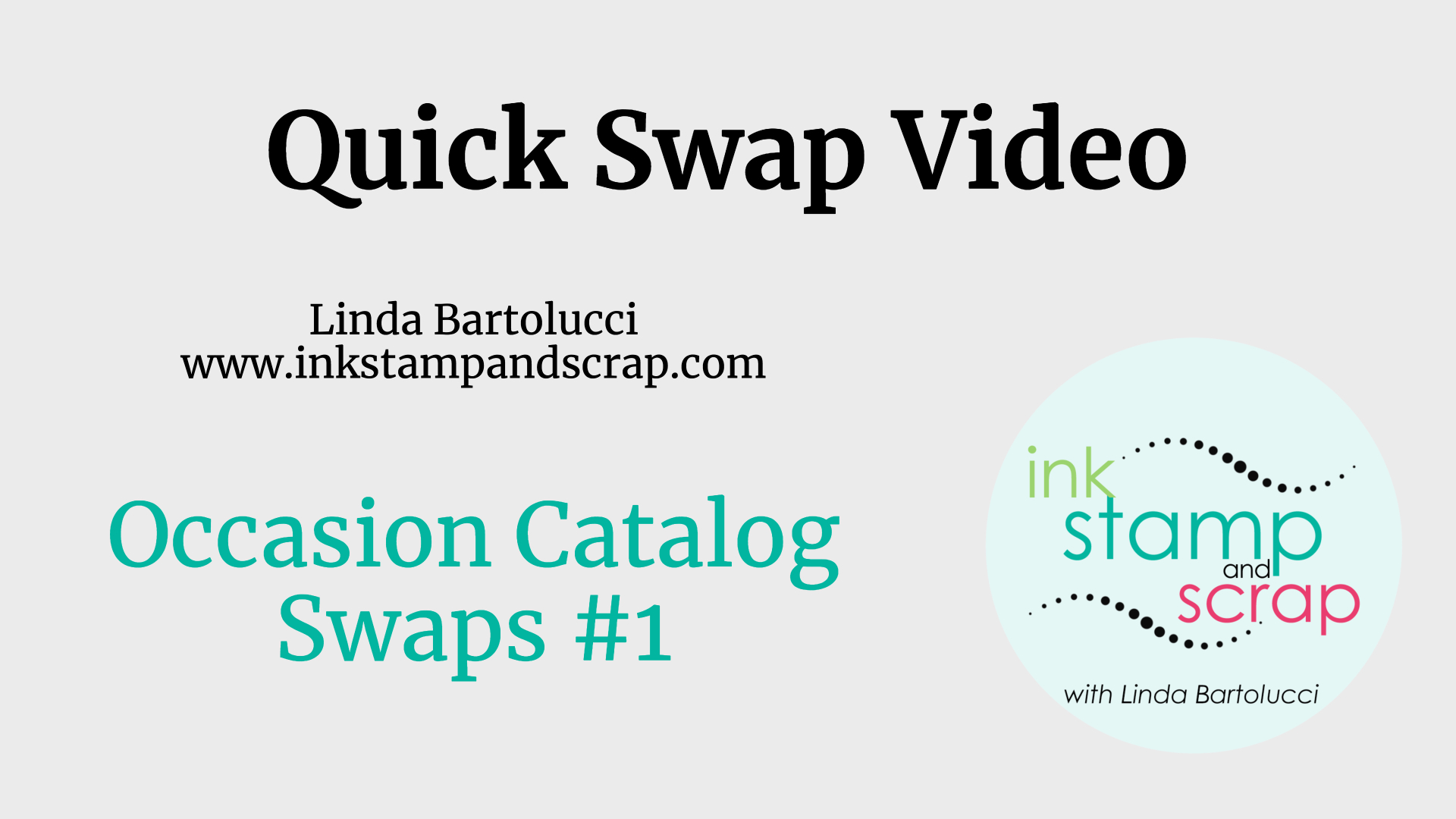Quick Swap Video – Occasions Catalog Part 1