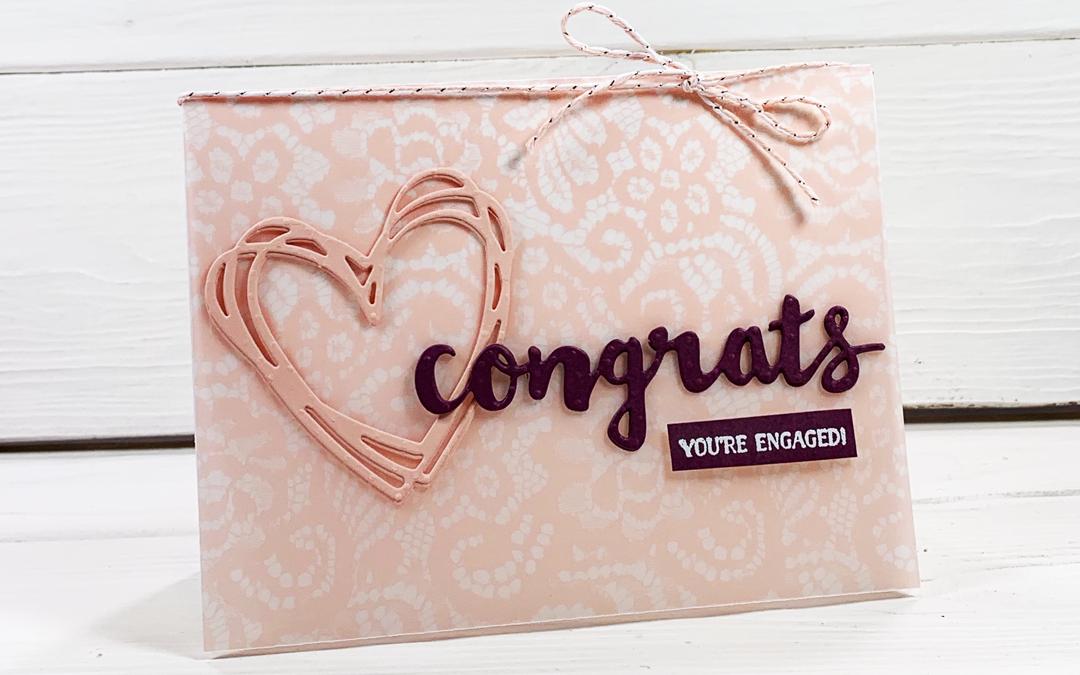 Make a Beautiful Engagement Congratulations Card