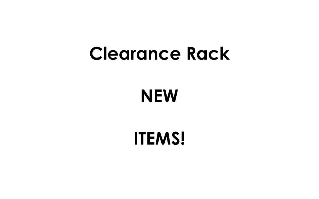 New Clearance Rack Items TOMORROW