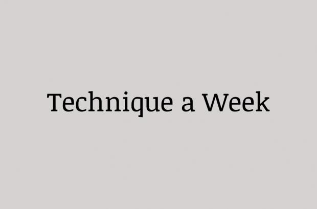 technique a week