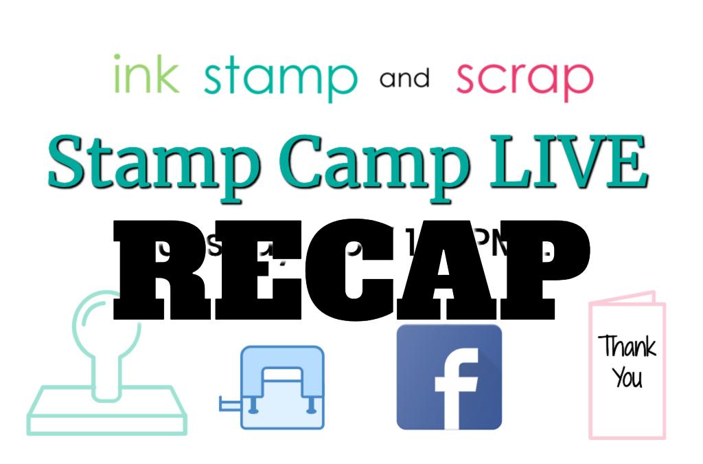 Stamp Camp One RECAP!