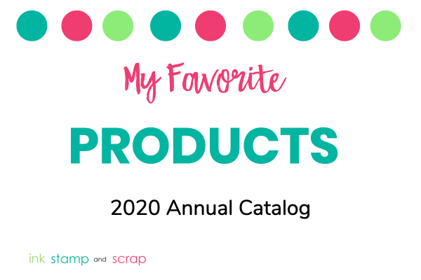 my-favorite-products-2020-annual-catalog